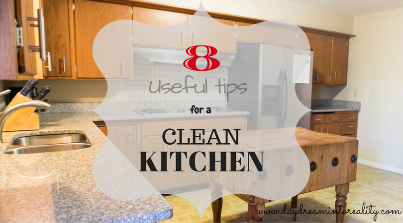8 Useful Tips For A Clean Kitchen Daydream Into Reality