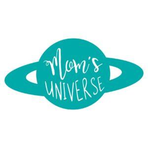 Mom's Universe