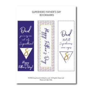 These bookmarks are great to let your dad know he's your ultimate and favorite Superhero!