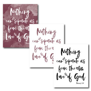 Display this beautiful verse in your home to be reminded of God's perfect love!