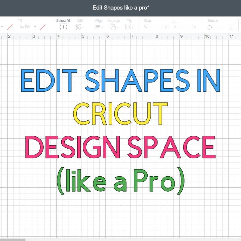 Edit Shapes in Cricut Design Space – Cut Out Text | Make words into Shapes