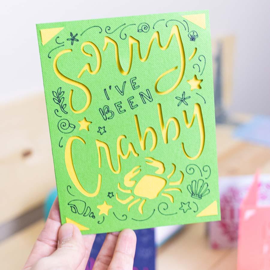 Sorry I've been crabby card made with Cricut Joy