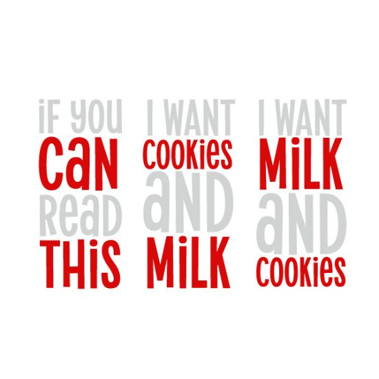 If you can read this want cookies and milk free SVG