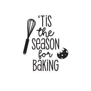 Tis the season for baking