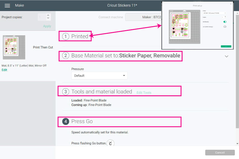 Send your stickers to print, set the materials and load tools and mat.