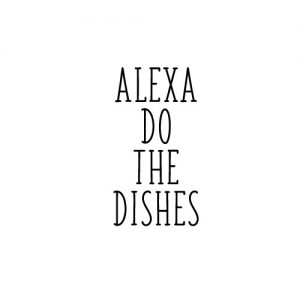 Alexa do the dishes - Free SVG