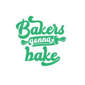 Bakers Gonna Bake - Free SVG
