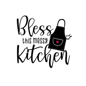 Bless this messy kitchen - Free SVG