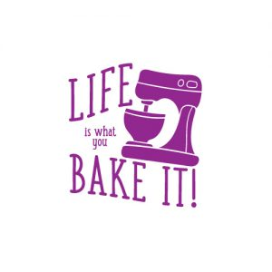 Life is what you bake it - Free SVG